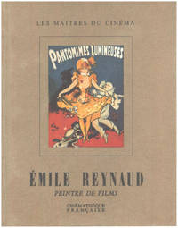 image of Emile Reynaud: Peintre de films  1844-1918