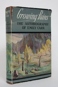 image of Growing Pains: The Autobiography of Emily Carr