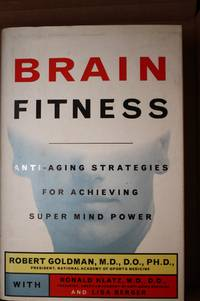 Brain Fitness  Anti-Aging Strategies for Achieving Super Mind-Power