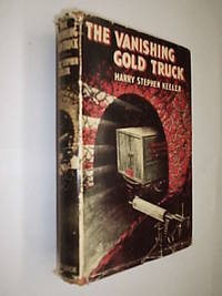 The Vanishing Gold Truck by Keeler Harry Stephen - Hardcover - 1943 - from Flashbackbooks (SKU: biblio2219 F21690)