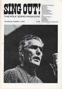 """""""SING OUT! THE FOLK SONG MAGAZINE"""",  Volume 22, Number 1,  Jan/Feb 1973"""