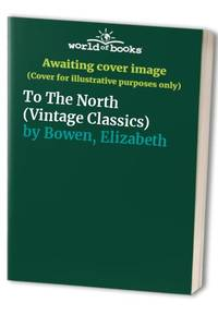 image of To the North (Vintage classics)