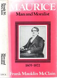 MAURICE, MAN AND MORALIST