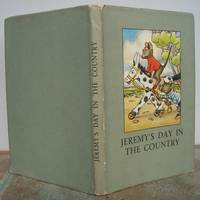 JEREMY'S DAY IN THE COUNTRY  A Story in Verse for Children. by  A. J. (story and illustrations).  Revised verses by W. Perring.: MACGREGOR - Hardcover - from Roger Middleton (SKU: 35023)