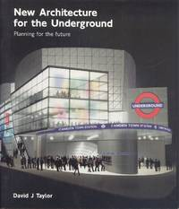 New Architecture for the Underground: Planning for the Future