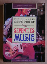 The Guinness Who's Who of Seventies Music