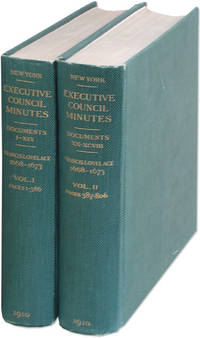 Minutes of the Executive Council of... of New York 1668-1673. 2 vols