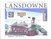 Village Streets & Country Lanes, LANSDOWNE Then & Now (signed)