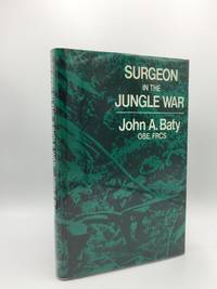 SURGEON IN THE JUNGLE WAR
