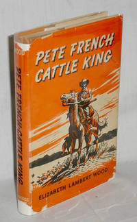 image of Pete French Cattle King