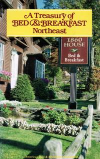 A Treasury of Bed & Breakfast: Northeast