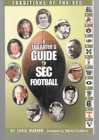 A Tailgater's Guide To Sec Football