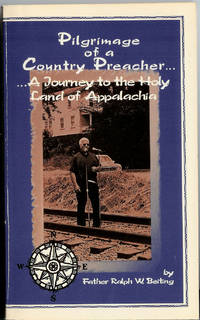 Pilgrimage of a Country Preacher : A Journey to the Holy Land of Appalachia