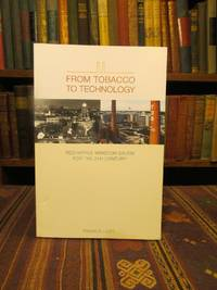From Tobacco to Technology: Reshaping Winston-Salem for the 21st Century by  Frank Elliott - Paperback - 0 - from Pages Past Used and Rare Books and Biblio.com