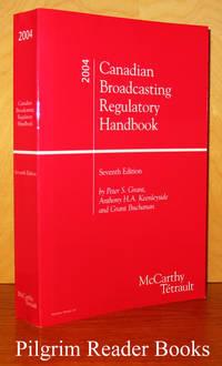 Canadian Broadcasting Regulatory Handbook, 2004; Seventh edition