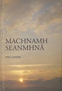 Machnamh seanmhná. by  Peig Sayers - Paperback - 1980 - from Inanna Rare Books Ltd. (SKU: 101207AB)