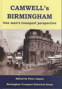 Camwell's Birmingham: One Man's Transport Perspective