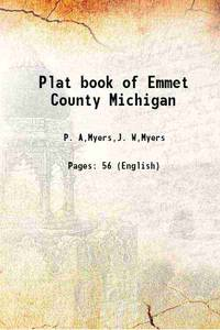 Plat book of Emmet County Michigan 1902 [Hardcover]