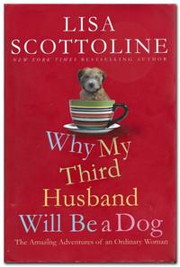 image of Why My Third Husband Will be a Dog The Amazing Adventures of an Ordinary  Woman