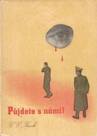 image of Půjdete snámi! Vzpomínky vězněného novináře [You're coming with us! Recollections of an imprisoned journalist]
