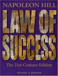 image of Law of Success: The 21st-Century Edition: Revised and Updated