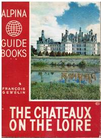 The Chateaux on the Loire