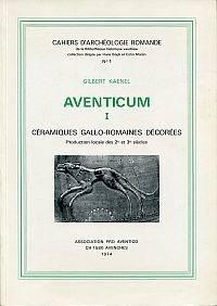 Céramiques gallo-romaines décorées. by Kaenel, Gilbert - 1974