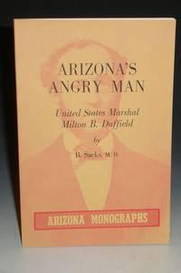 Arizona's Angry Man: United States Marshall Milton B. Duffield.  Arizona Monographs, No. 1