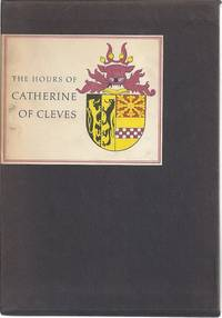 THE HOURS OF CATHERINE OF CLEVES by  John Plummer - Hardcover - 1966 - from Columbia Books, Inc. ABAA/ILAB and Biblio.com