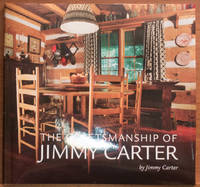 The Craftsmanship of Jimmy Carter
