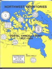 image of NORTHWEST TERRITORIES POSTAL CANCELLATIONS 1907-1986.