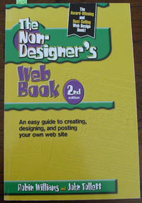 Non-Designer's Web Book, The: An Easy Guide to Creating, Designing, and Posting Your Own Website