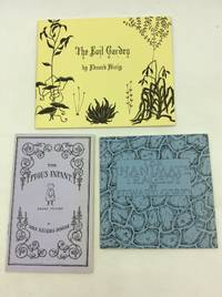 THREE BOOKS FROM THE FANTOD PRESS: The Pious Infant; The Evil Garden; The Inantimate Tragedy