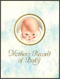 MOTHER'S RECORD OF BABY by  MARY CLARKE COLQUHOUN - from Aleph-Bet Books, Inc. and Biblio.co.uk