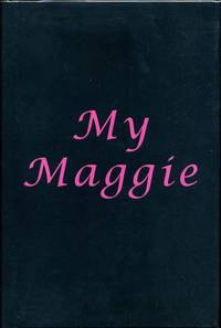 MY MAGGIE. Signed by Rich King.