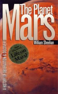 The Planet Mars: A History of Observation & Discovery