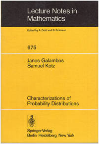 Characterizations of Probability Distributions: A Unified Approach With an Emphasis on Exponential and Related Models (Lecture notes in Mathematics 675)