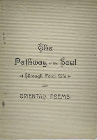 The Pathway of the Soul through Form Life, by an Oriental Spirit