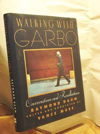 Walking With Garbo: Conversations and Recollections