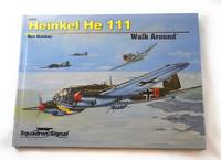 Heinkel He 111 Walk Around - Hardcover