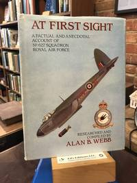 At first sight: A factual and anecdotal account of No. 627 Squadron, Royal Air Force, 1943-1945