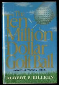 The Ten Million Dollar Golf Ball