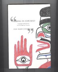 Talking in Context: Language And Identity in Kwakwaka  Society (Mcgill-Queen's Native and...