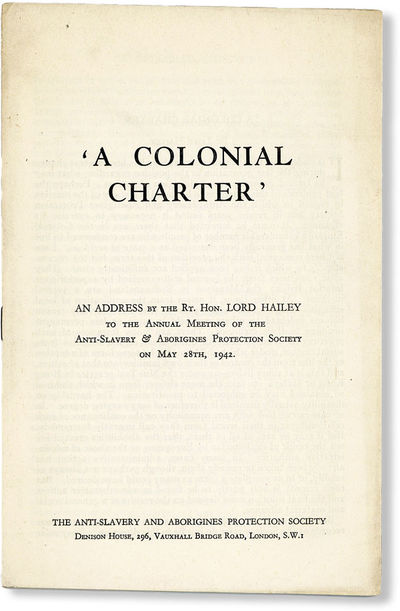 London: Anti-Slavery and Aborigines Protection Society, 1942. First Edition. Paperback. Octavo (ca. ...