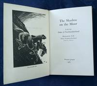 The Shadow on the Moor.  By the late Duke of Northumberland.  Illustrated by 'B.B.' Denys Watkins-Pitchford.
