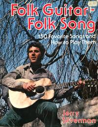 image of Folk Guitar - Folk Song: 150 Favorite Songs and How to Play Them