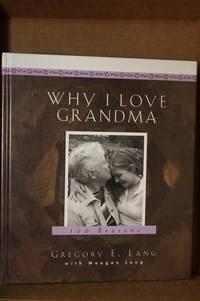 Why I Love Grandma  100 Reasons