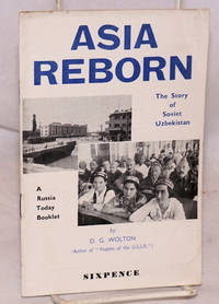 image of Asia reborn: the story of Soviet Uzbekistan