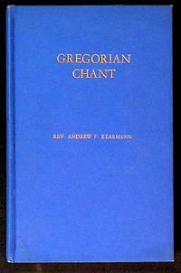 Gregorian Chant: A Textbook for Seminaries, Novitiates and Secondary Schools
