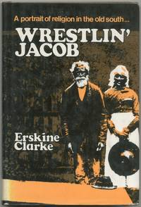 Wrestlin' Jacob: A Portrait of Religion in the Old South
